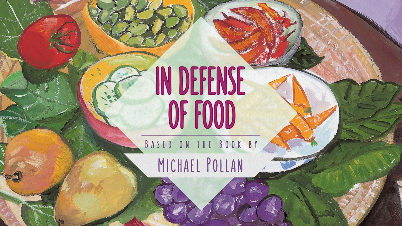 School Program: In Defense of Food w/At Needle Point