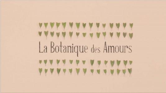 La Botanique des Amours